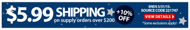 $5.99 shipping on supply orders over $200 + 10% off