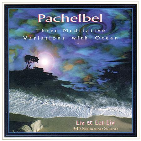 Pachelbel - Three Meditative Variations Cd