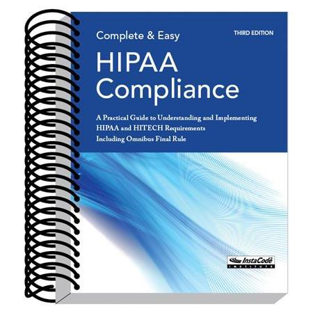 Complete & Easy HIPAA Compliance Book- 3rd Edition