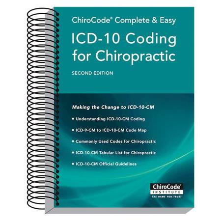 ChiroCode ICD-10 Coding For Chiropractic- 2nd Edition