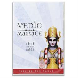 Vedic Massage- Thai On The Table Dvd- 2 Disc Set