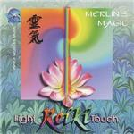 Merlin's Magic - The Light Reiki Touch Cd