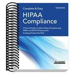 Complete & Easy HIPAA Compliance Book, 3rd Edition - HIPAA Compliance Manual & Practical Guide
