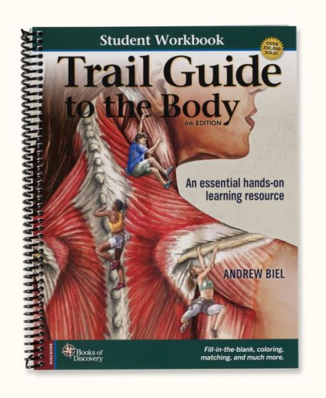 Trail Guide To The Body Student Discovery Workbook