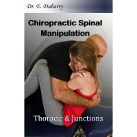 Dr. Dubarry Spinal Manipulation Thoracic & Junctions Course