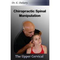 Dr. Dubarry Spinal Manipulation - Upper Cervical Course