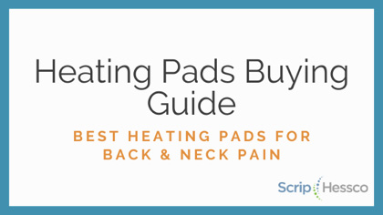 Best Heating Pads for Back & Neck | ScripHessco Buyer's Guide